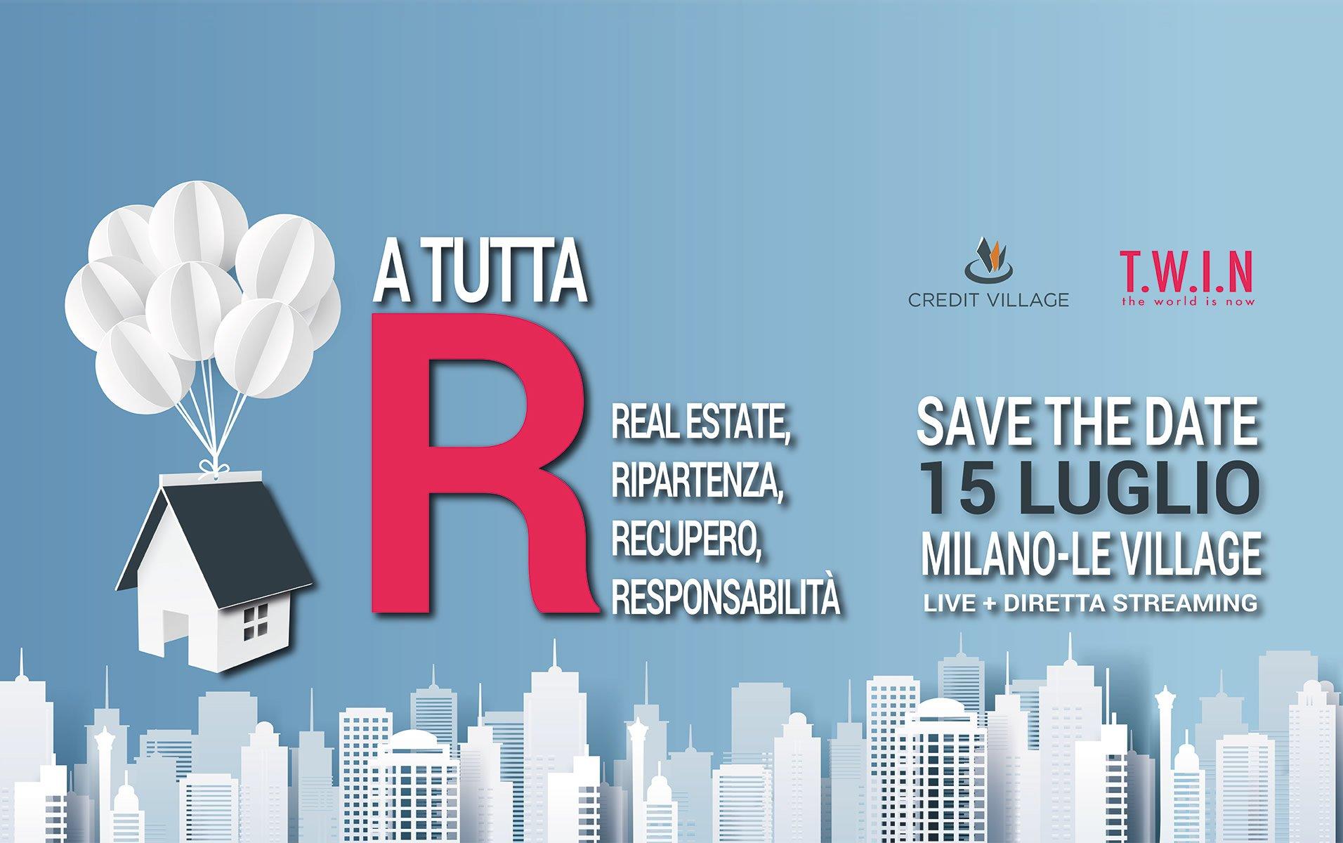 A tutta R - 15 luglio a Milano l'evento di Credit Village e Twin